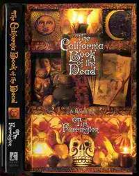 THE CALIFORNIA BOOK OF THE DEAD [SIGNED]  A Novel