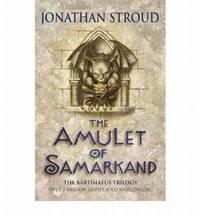 The Amulet of Samarkand - Bartimaeus Trilogy #1