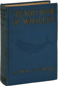 The Boy's Book of Whalers (First Edition)