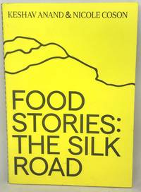 [FOOD CULTURE] Food Stories: The Silk Road