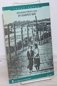 image of Refugees from Laos: In Harm's Way (Issue paper)