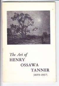 The Art of Henry Ossawa Tanner (1859-1937) by  James K Kettlewell - Paperback - from Iron Engine (SKU: A00160)