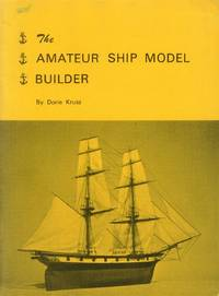 The Amateur Ship Model Builder; Clipper Ships and Brigs