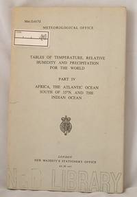 Tables of Temperature Relative Humidity and Precipitation for the World Part IV Africa the Atlantic Ocean South of 35 degrees N and the Indian Ocean