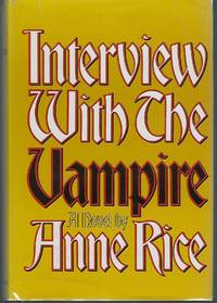 Interview with the Vampire by  Anne Rice - Hardcover - Book Club (BCE/BOMC) - 1976 - from Turn-The-Page Books and Biblio.com