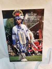 Fall 2015 Yellow Medicine Review Journal of Indigenous Literature, Art & Thought