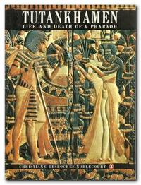 image of Tutankhamen Life and Death of a Pharaoh
