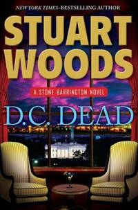 D. C. Dead by Stuart Woods - Hardcover - 2011 - from ThriftBooks (SKU: G0399157662I4N00)