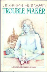 image of Trouble Maker - a Dave Brandstetter Mystery;