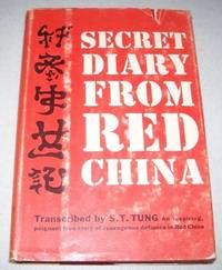 Secret Diary from Red China by S.T. Tung - First Edition - 1961 - from Easy Chair Books (SKU: 127801)