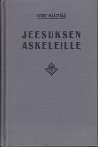 Jeesuksen Askeleille [Theology in Finnish]