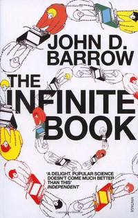 The Infinite Book: A Short Guide to the Boundless, Timeless and Endless by  John D Barrow - Paperback - from World of Books Ltd and Biblio.com