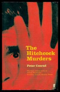 THE HITCHCOCK MURDERS by  Peter Conrad - Paperback - First Printing - First Thus - 2001 - from W. Fraser Sandercombe and Biblio.com