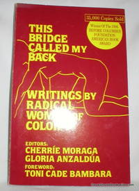 This Bridge Called My Back; Writings By Radical Women of Color
