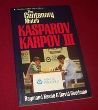The Centenary Match Kasparov Karpov III -Signed by Garry Kasparov