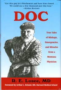 image of Doc: True Tales Of Mishaps, Emergencies, And Miracles From A Montana Physician