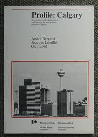image of PROFILE:  CALGARY.  THE POLITICAL AND ADMINISTRATIVE STRUCTURES OF THE METROPOLITAN REGION OF CALGARY.