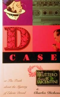 The D Case