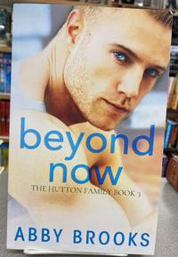 Beyond Now (The Hutton Family)