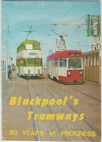 image of Blackpool's Tramways: 90 Years of Progress