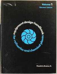 Equipment Design Handbook for Refineries and Chemical Plants Volumes 1 and 2 Set (2nd Edition)