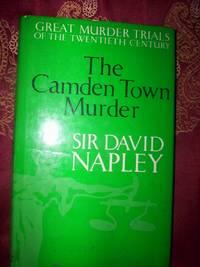 The Camden Town Murder :Great Murder Trials of the Twentieth Century