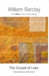 The Gospel of Luke (New Daily Study Bible) by  William Barclay - Paperback - from World of Books Ltd and Biblio.com