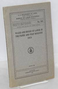 image of Wages and hours of labor in the paper and pulp industry, 1923