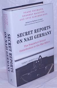 image of Secret Reports on Nazi Germany: The Frankfurt School contribution to the war effort
