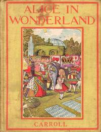 Alice's Adventures in Wonderland by  Lewis Carroll - First Edition Thus. First Printing - (1911) - from Round Table Books, LLC and Biblio.co.uk
