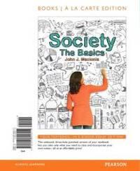image of Society: The Basics, Books a la Carte Edition (12th Edition)