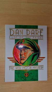 Dan Dare, Pilot of the Future: The Red Moon Mystery.