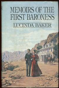 MEMOIRS OF THE FIRST BARONESS, Baker, Lucinda