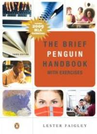 The Brief Penguin Handbook with Exercises: MLA Update (3rd Edition)