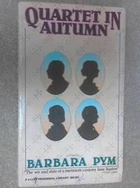 Pym Barbara : Quartet in Autumn (Pbk) by Pym, Barbara