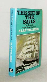 image of The Set of the Sails The Story of a Cape Horn Seaman