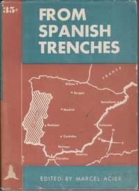 From Spanish Trenches. Recent Letters from Spain