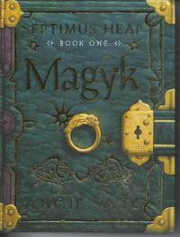 Magyk   Septimus Heap Book 1 by  Angie Sage - First Edition; First Printing - 2005 - from Peakirk Books (SKU: 94437)