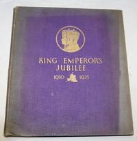 King Emperor's Jubilee 1910 - 1935 by F. G. H. Salusbury - 1st Edition - 1935 - from H4o Books (SKU: 014823)