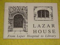 Lazar House, From Leper Hospital to Library