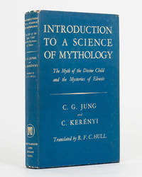 image of Introduction to a Science of Mythology. The Myth of the Divine Child and the Mysteries of Eleusis