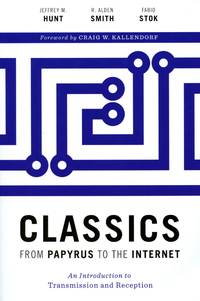 Classics: From Papyrus to the Internet