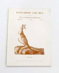 image of Kangaroos and Men a symposium of the Royal Zoological Society of New South Wales and held at the Australian Museum, Sydney, on 4th July, 1970. (The Australian Zoologist Volume 16 Part 1)