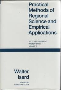 image of Practical Methods of Regional Science & Empirical Applications: Selected  Papers of Walter Isard (Vol. 2 Only)