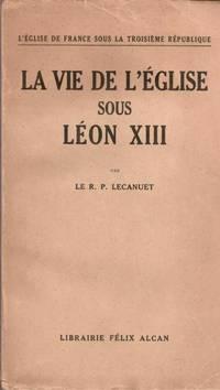 La vie de l'église sous Léon XIII