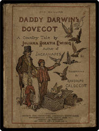 Daddy Darwin's dovecot: A country tale.