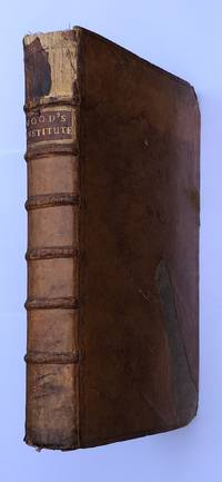 An institute of the laws of England; or, the laws of England in their natural order, according to common use. Published for the Direction of Young Beginners, or Students in the Law; and of Others that Desire to Have a General Knowledge in Our Common and Statute Laws. In four books.