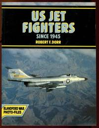 US Jet Fighters Since 1945.