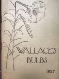 image of Wallace's Bulbs 1927 Nursery Catalog