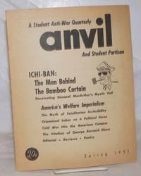 Anvil, a student anti-war quarterly and student partisan. Vol. 3, no. 1, Spring Quarter 1951